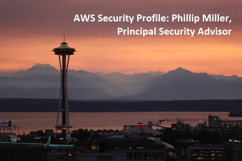 AWS Security User profile: Phillip Miller, Principal Safety Advisor