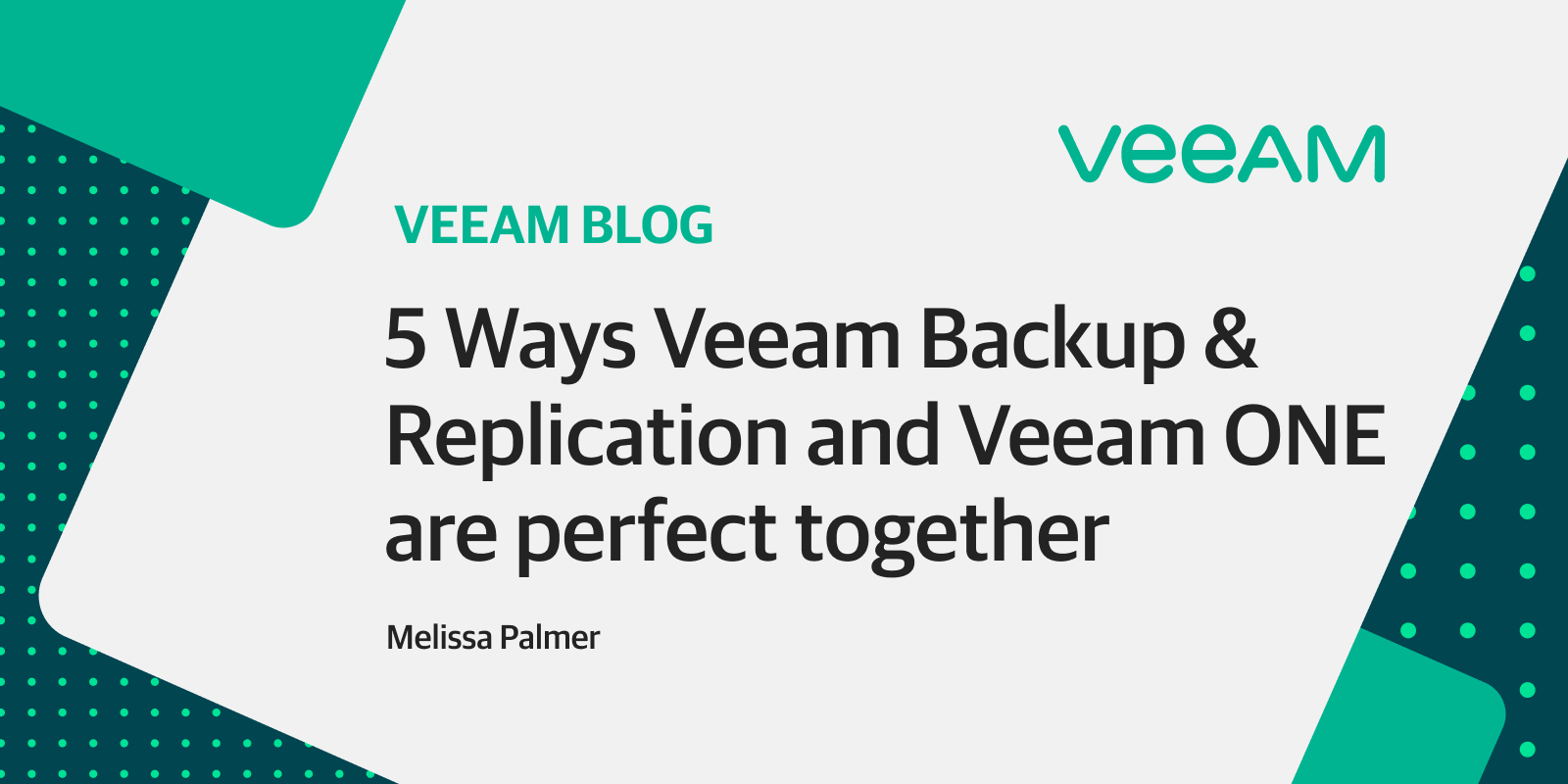 5 Ways Veeam Back-up & Replication and Veeam ONE together are ideal