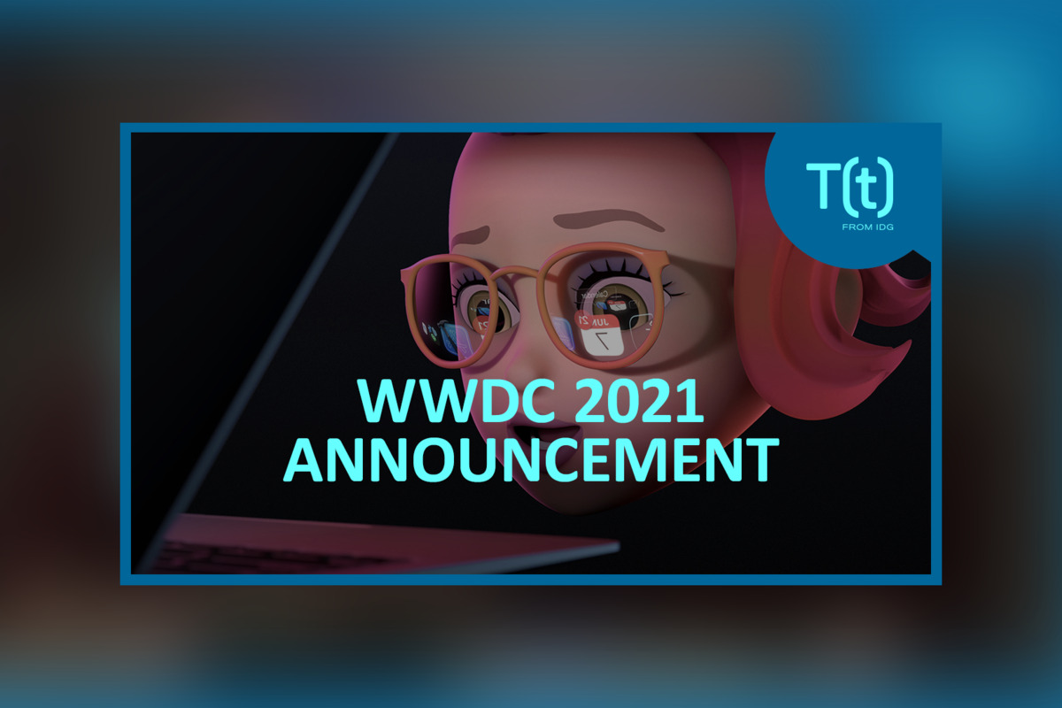 Podcast: WWDC 2021: What things to expect at Apple'june event s