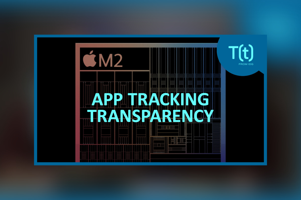 Podcast: iOS 14.5 provides App Monitoring Transparency; Next Apple company Silicon chip