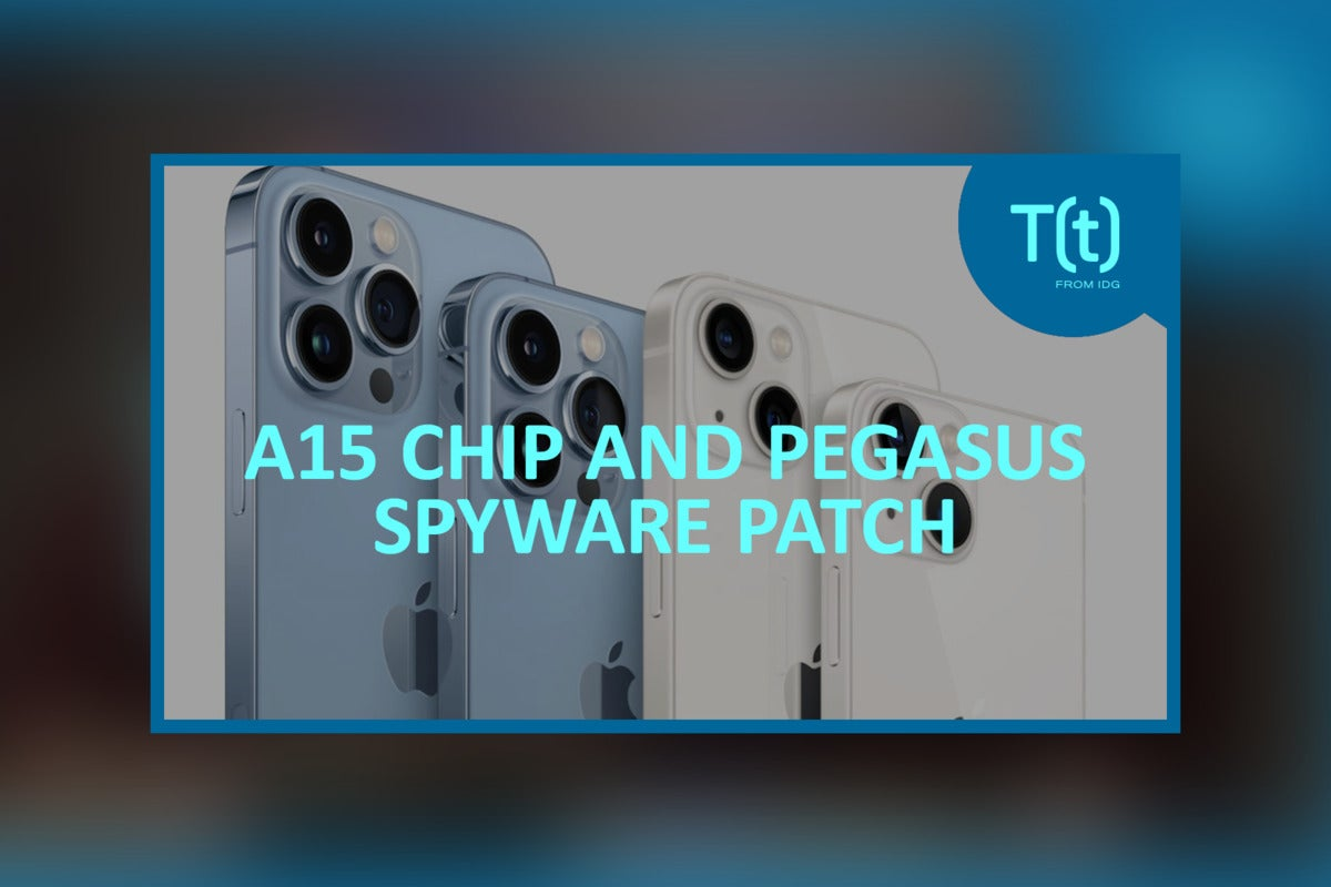 Podcast: Apple introduces the A15-powered iPhone 13, plus 14 iOS.8 patches Pegasus spyware flaw